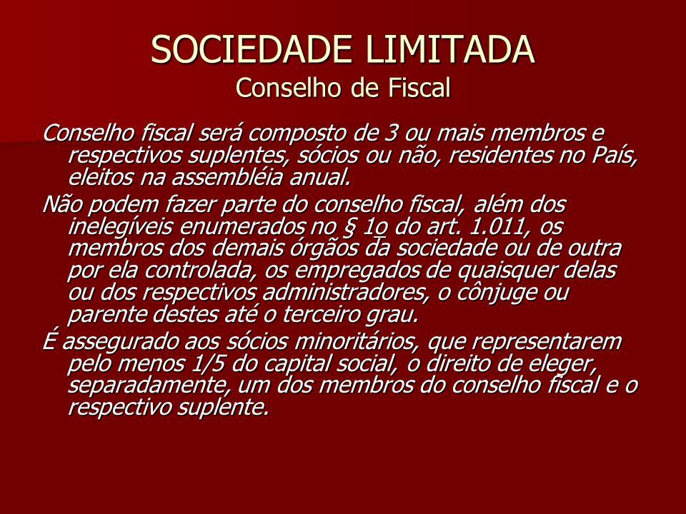 SOCIEDADE LIMITADA Conselho de Fiscal