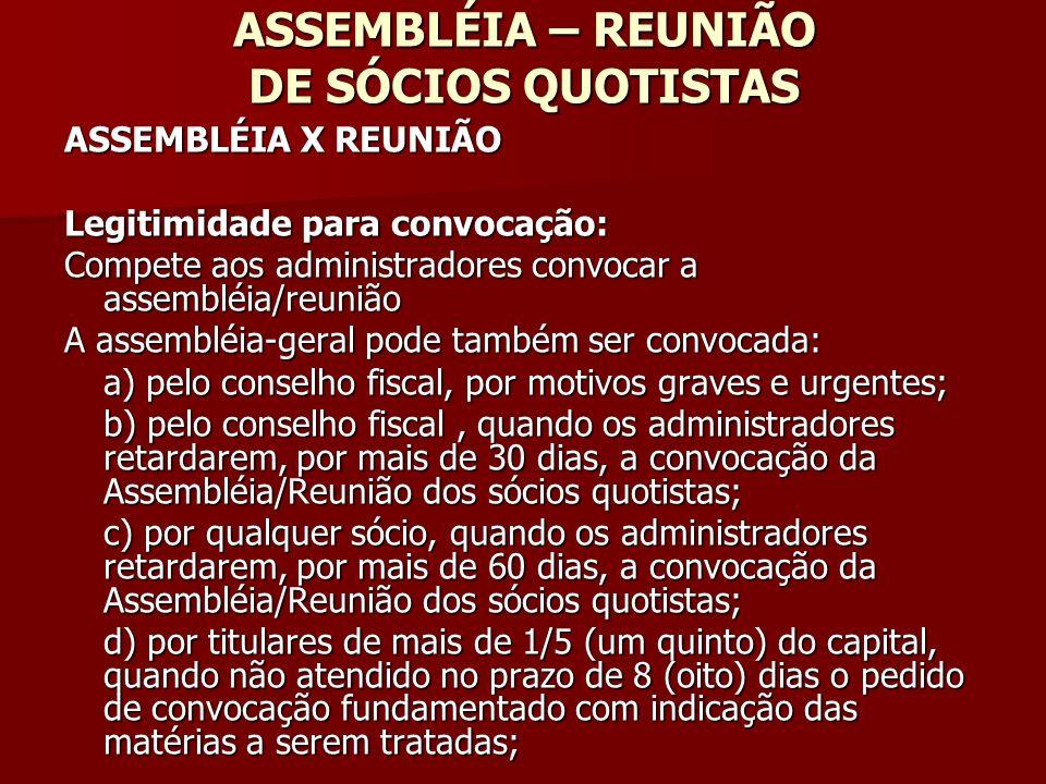 ASSEMBLÉIA – REUNIÃO DE SÓCIOS QUOTISTAS