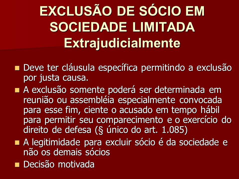 EXCLUSÃO DE SÓCIO EM SOCIEDADE LIMITADA Extrajudicialmente