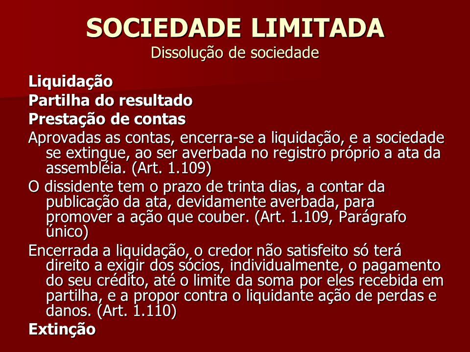 SOCIEDADE LIMITADA Dissolução de sociedade