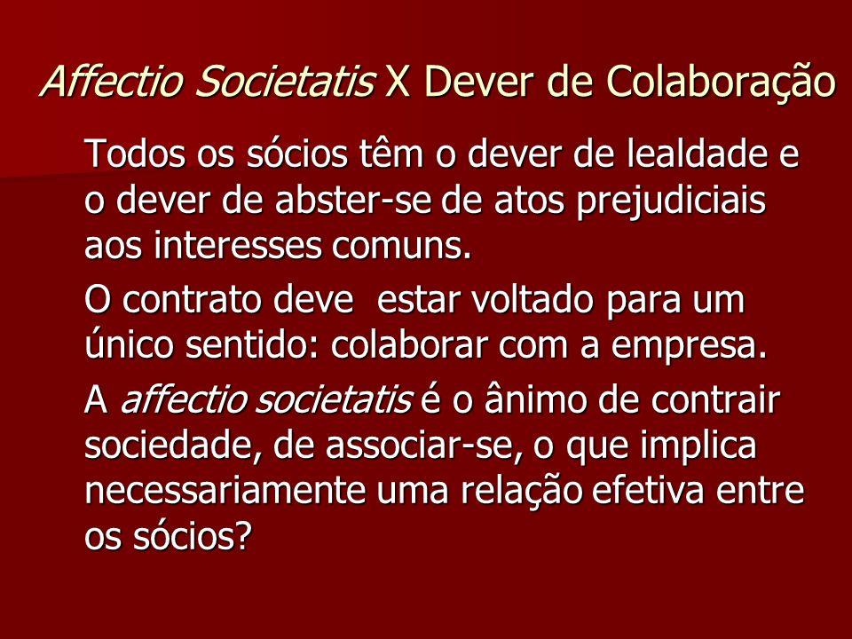 Affectio Societatis X Dever de Colaboração