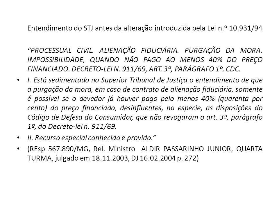 Entendimento do STJ antes da alteração introduzida pela Lei n. º 10