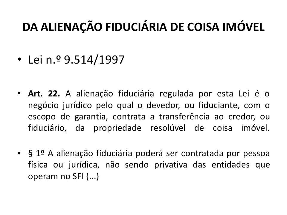 DA ALIENAÇÃO FIDUCIÁRIA DE COISA IMÓVEL