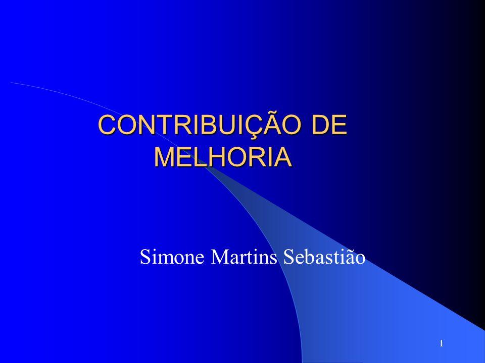 CONTRIBUIÇÃO DE MELHORIA