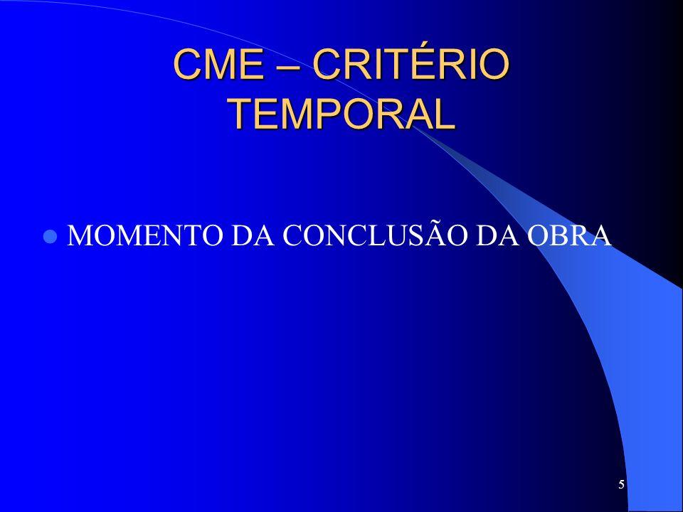 CME – CRITÉRIO TEMPORAL