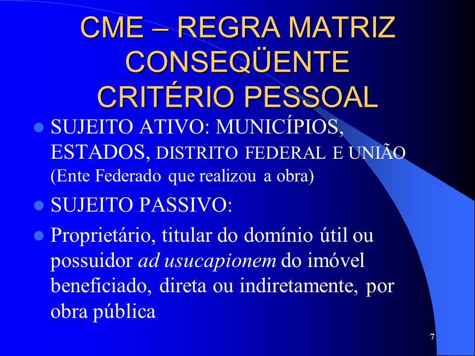 CME – REGRA MATRIZ CONSEQÜENTE CRITÉRIO PESSOAL