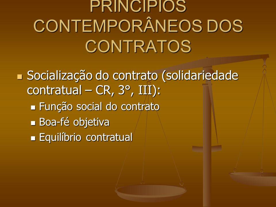 PRINCÍPIOS CONTEMPORÂNEOS DOS CONTRATOS