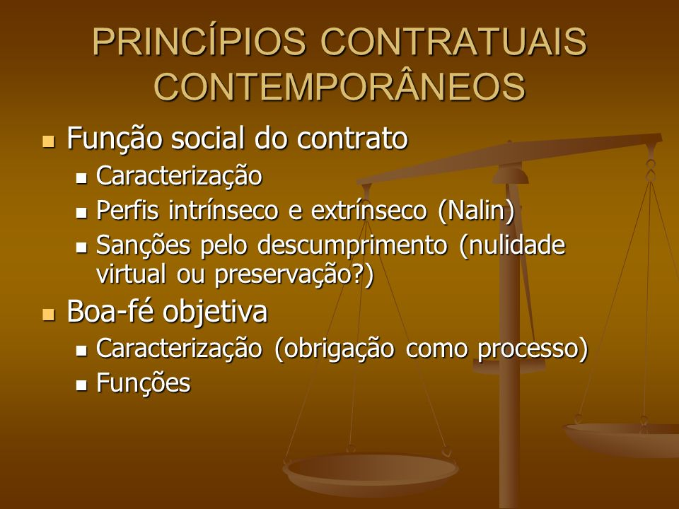 PRINCÍPIOS CONTRATUAIS CONTEMPORÂNEOS