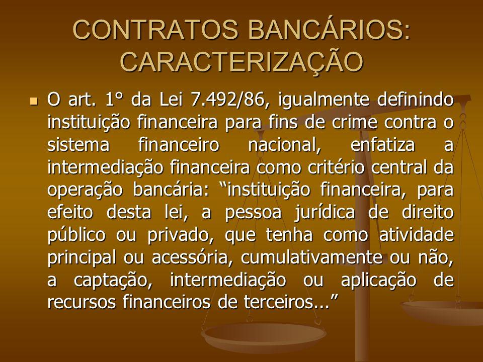 CONTRATOS BANCÁRIOS: CARACTERIZAÇÃO