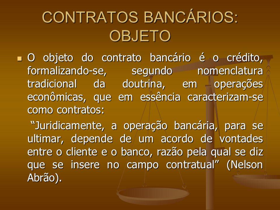 CONTRATOS BANCÁRIOS: OBJETO