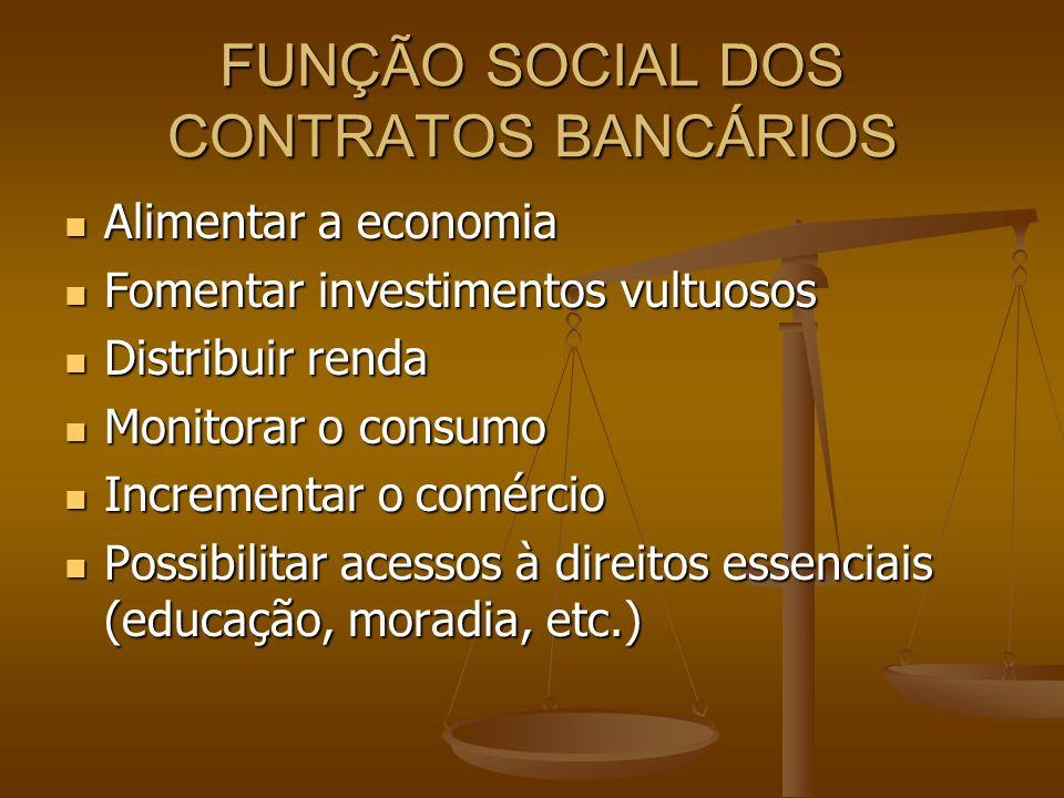 FUNÇÃO SOCIAL DOS CONTRATOS BANCÁRIOS