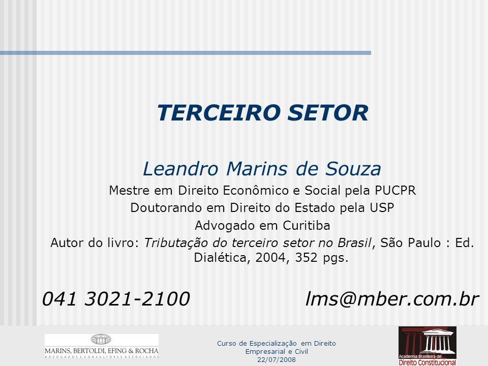 TERCEIRO SETOR Leandro Marins de Souza 041 3021-2100 lms@mber.com.br