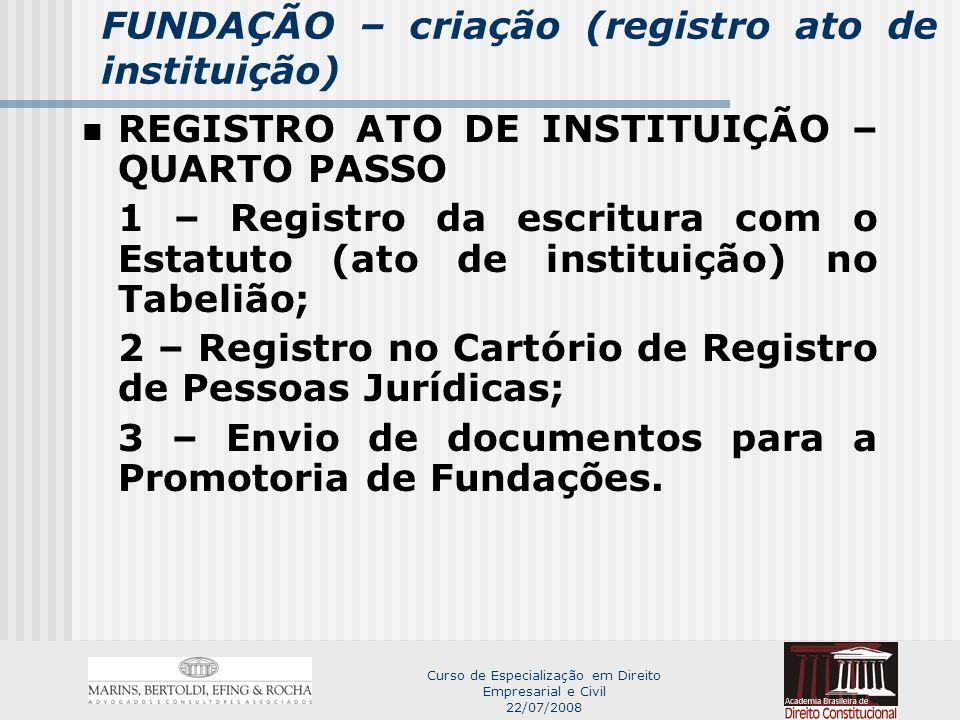 FUNDAÇÃO – criação (registro ato de instituição)