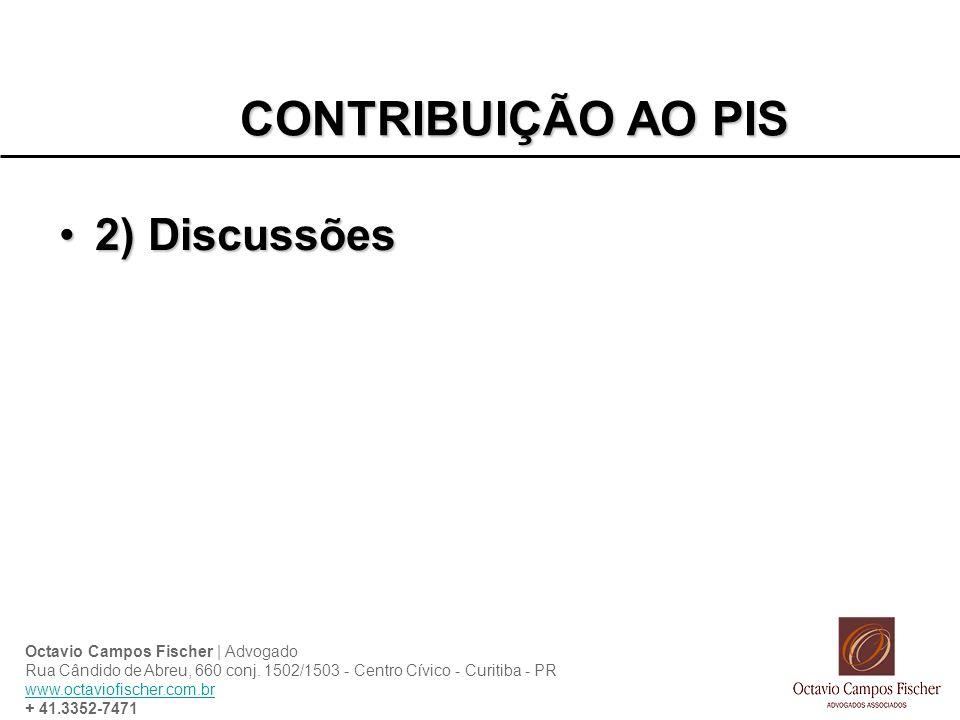 CONTRIBUIÇÃO AO PIS 2) Discussões
