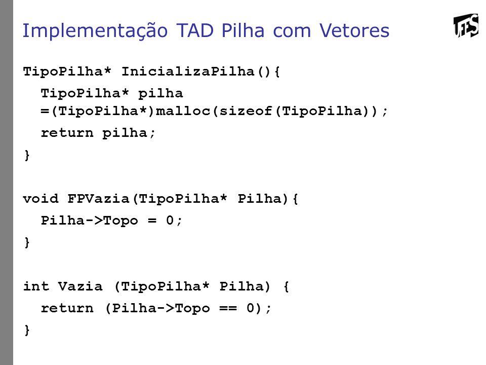 Implementação TAD Pilha com Vetores