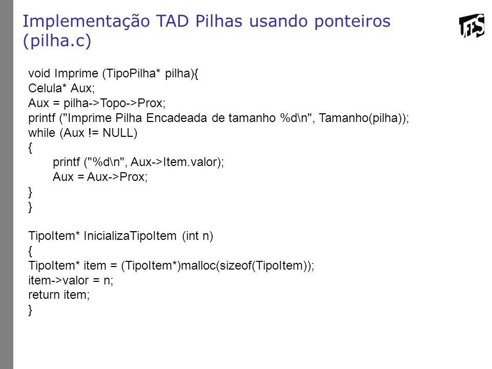 Implementação TAD Pilhas usando ponteiros (pilha.c)