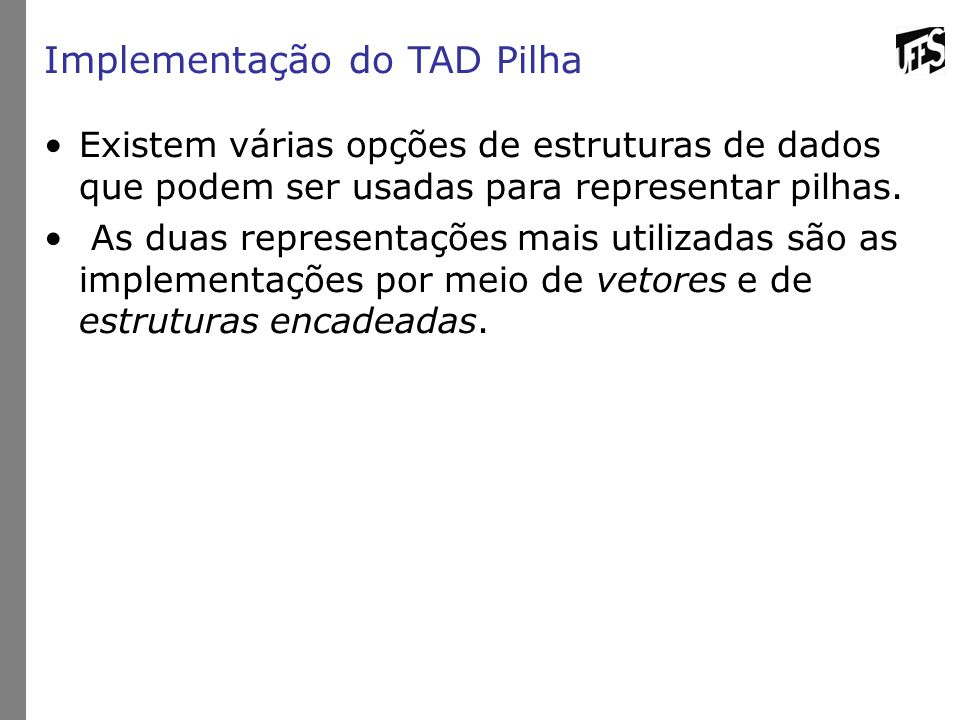 Implementação do TAD Pilha