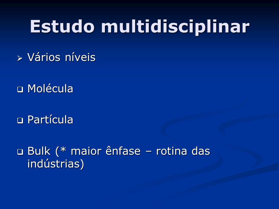Estudo multidisciplinar