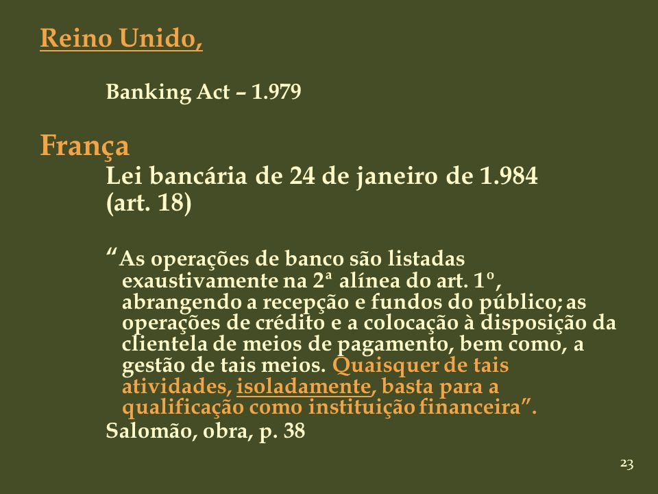 França Reino Unido, Lei bancária de 24 de janeiro de 1.984 (art. 18)