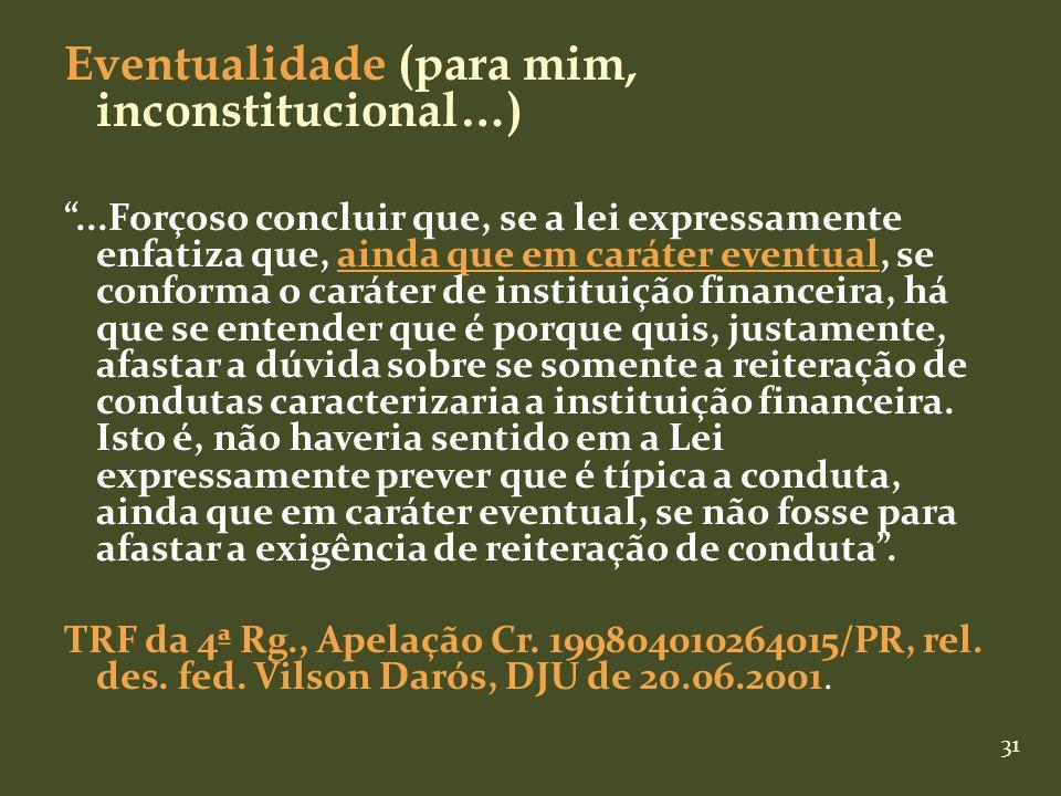 Eventualidade (para mim, inconstitucional…)