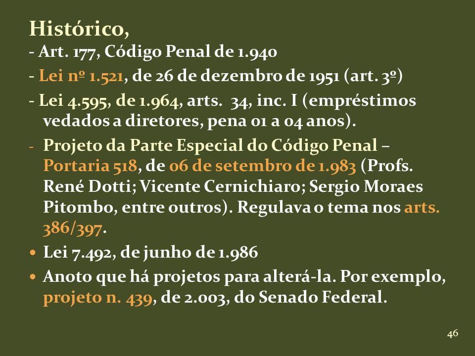 Histórico, - Art. 177, Código Penal de 1.940