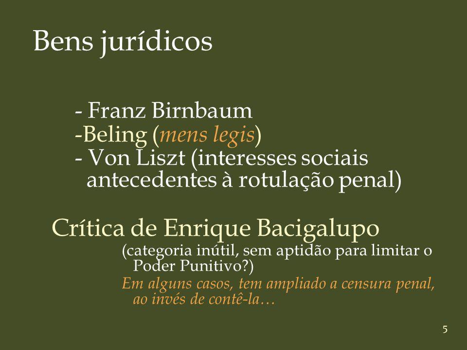 Bens jurídicos Crítica de Enrique Bacigalupo - Franz Birnbaum