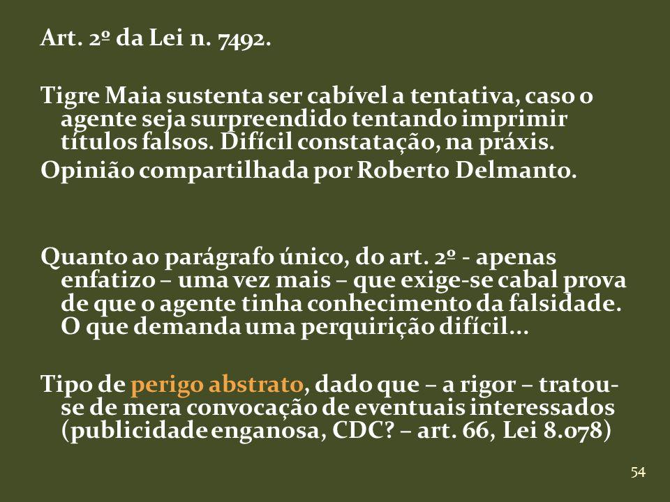 Art. 2º da Lei n. 7492.