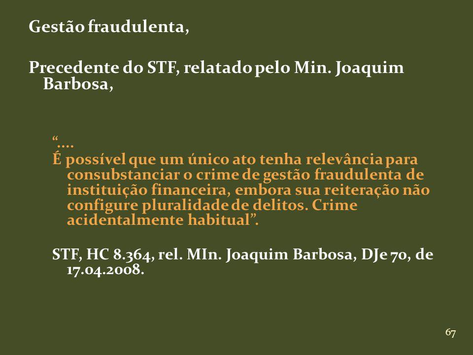 Precedente do STF, relatado pelo Min. Joaquim Barbosa,