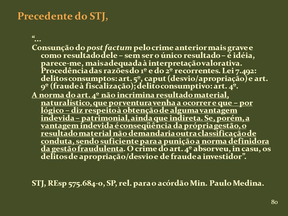 Precedente do STJ, ...