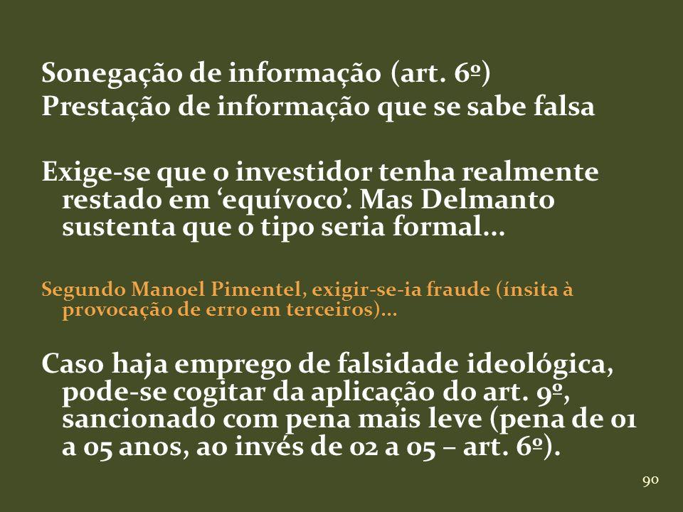 Sonegação de informação (art. 6º)