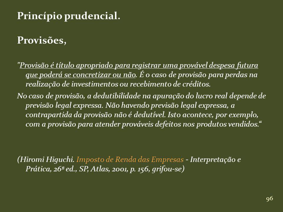 Princípio prudencial. Provisões,