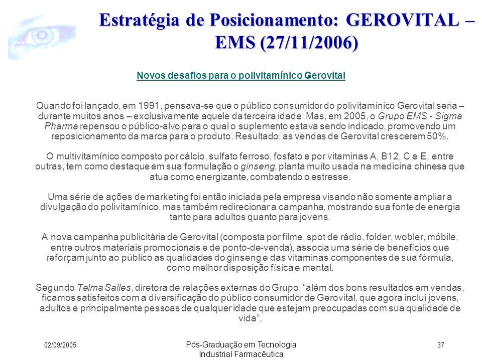 Estratégia de Posicionamento: GEROVITAL – EMS (27/11/2006)