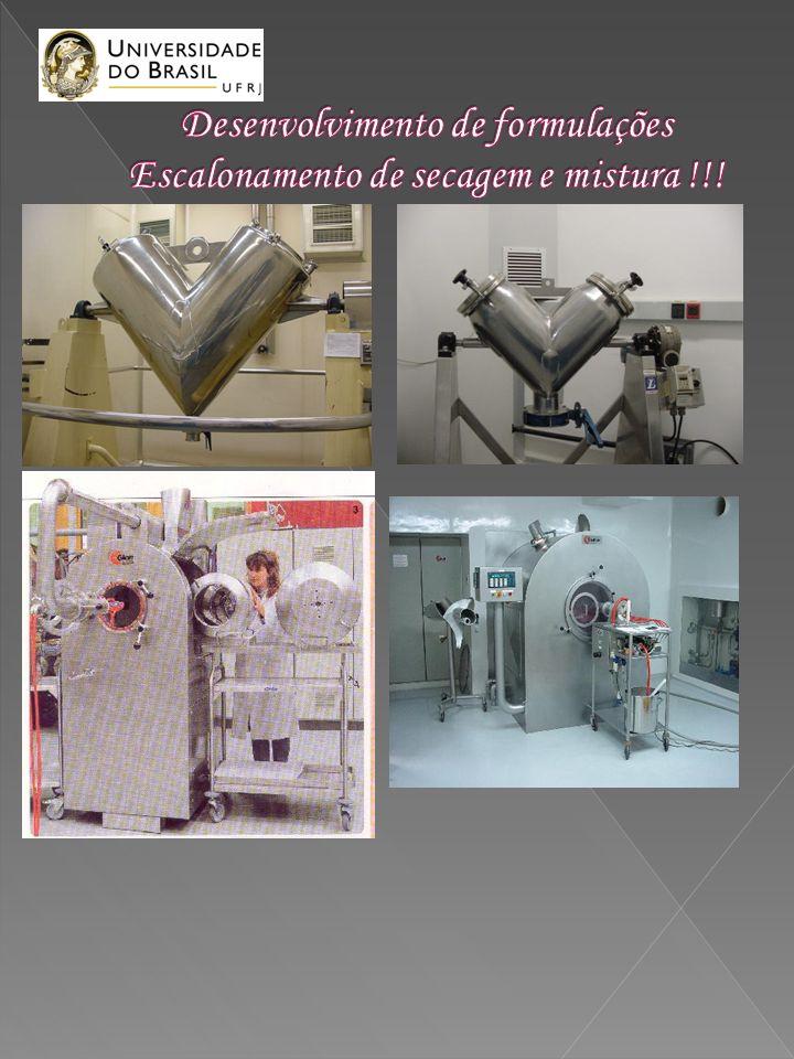 Desenvolvimento de formulações Escalonamento de secagem e mistura !!!