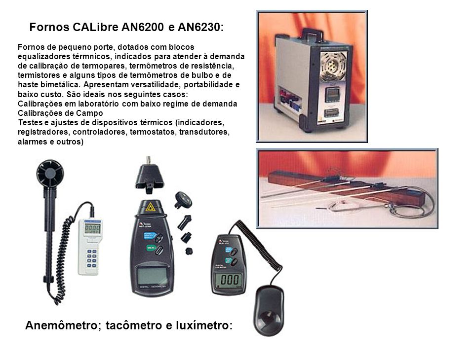 Anemômetro; tacômetro e luxímetro: