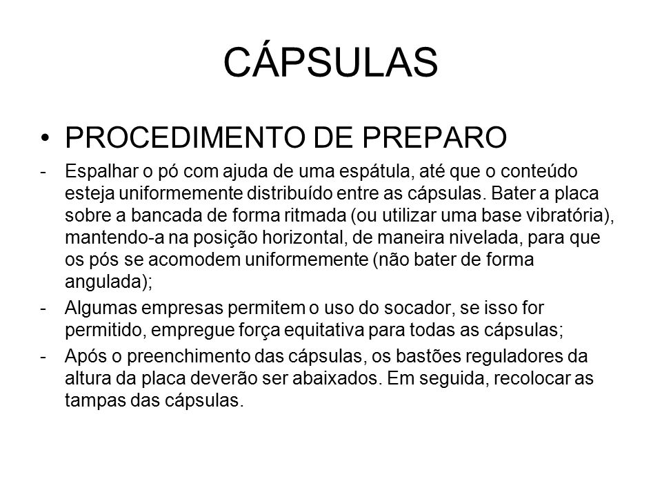 CÁPSULAS PROCEDIMENTO DE PREPARO