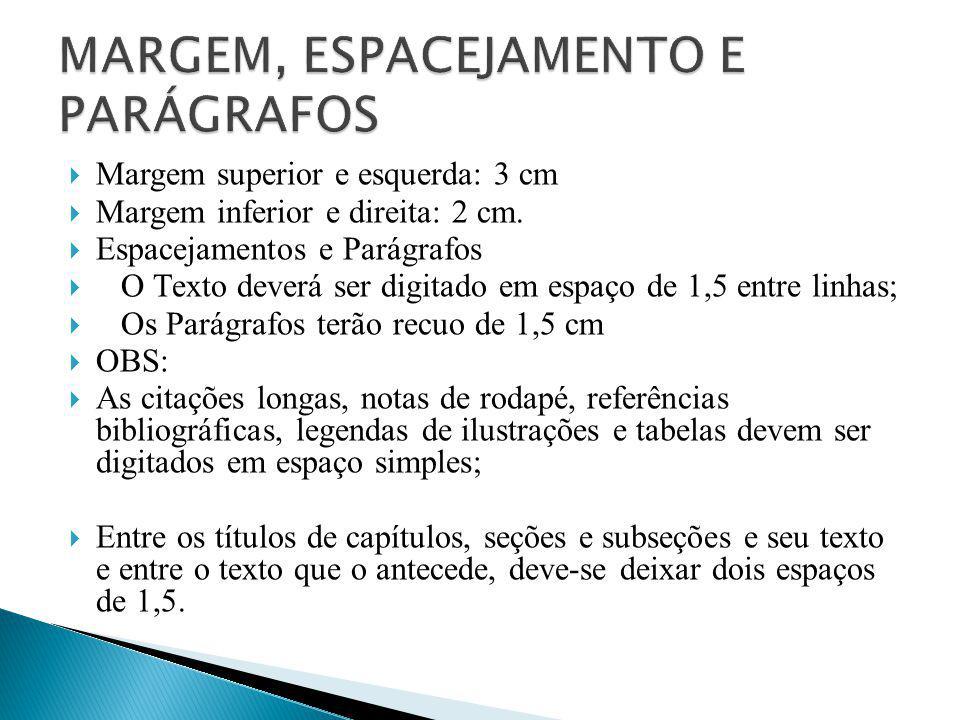 MARGEM, ESPACEJAMENTO E PARÁGRAFOS