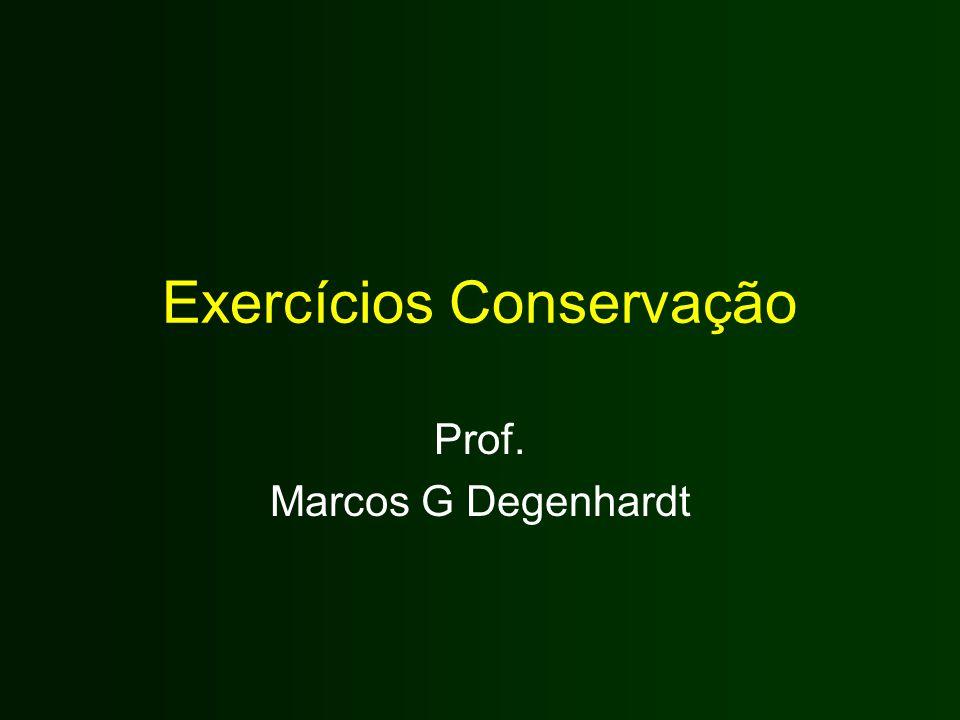 Exercícios Conservação