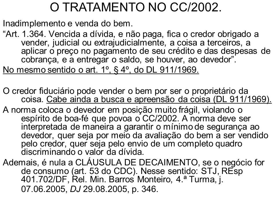 O TRATAMENTO NO CC/2002. Inadimplemento e venda do bem.