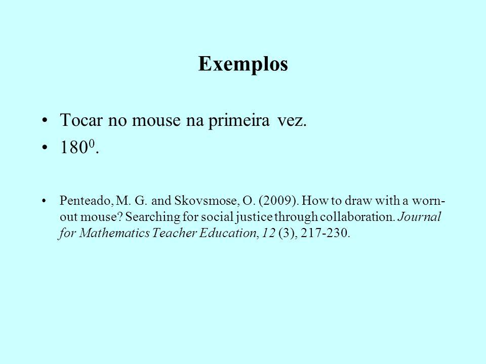 Exemplos Tocar no mouse na primeira vez. 1800.