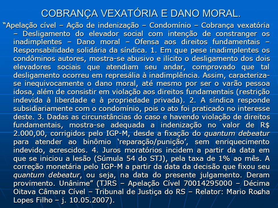 COBRANÇA VEXATÓRIA E DANO MORAL.
