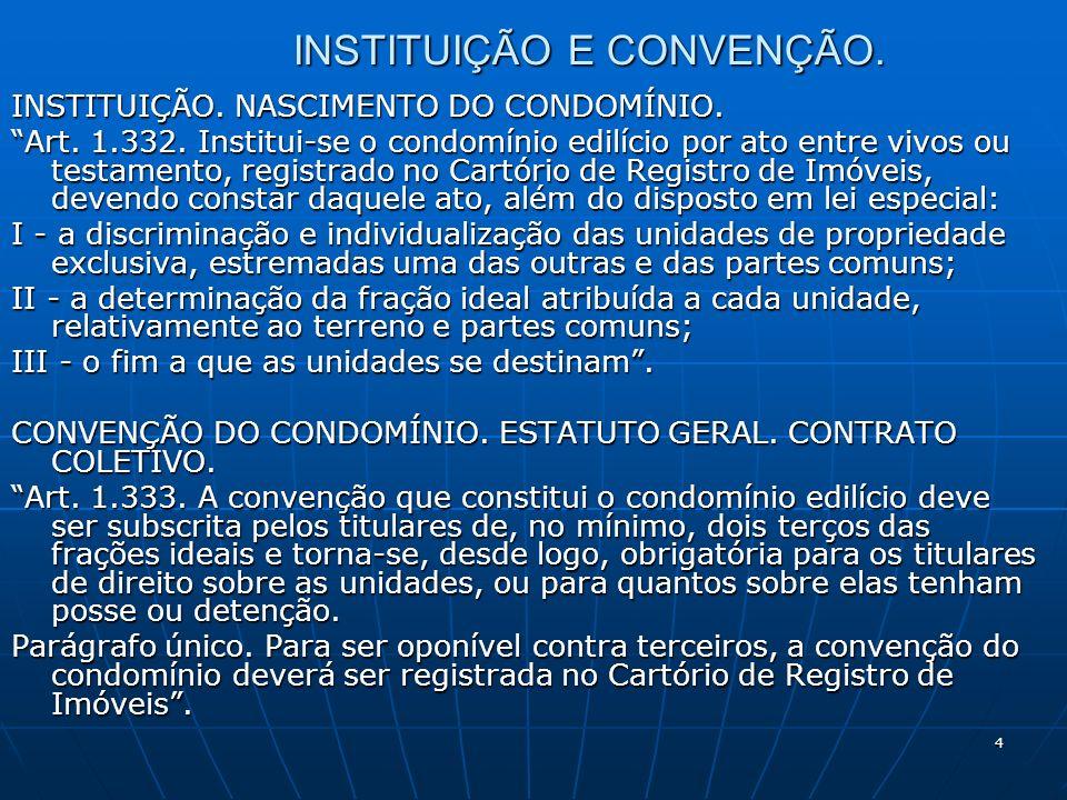 INSTITUIÇÃO E CONVENÇÃO.