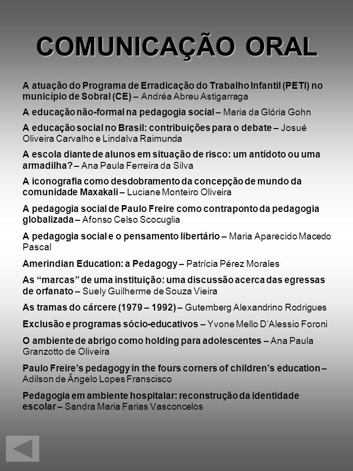 COMUNICAÇÃO ORAL A atuação do Programa de Erradicação do Trabalho Infantil (PETI) no. município de Sobral (CE) – Andréa Abreu Astigarraga.
