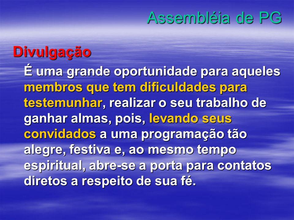 Assembléia de PG Divulgação