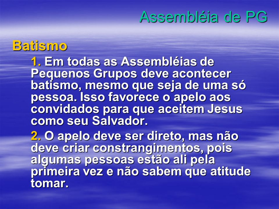 Assembléia de PG Batismo