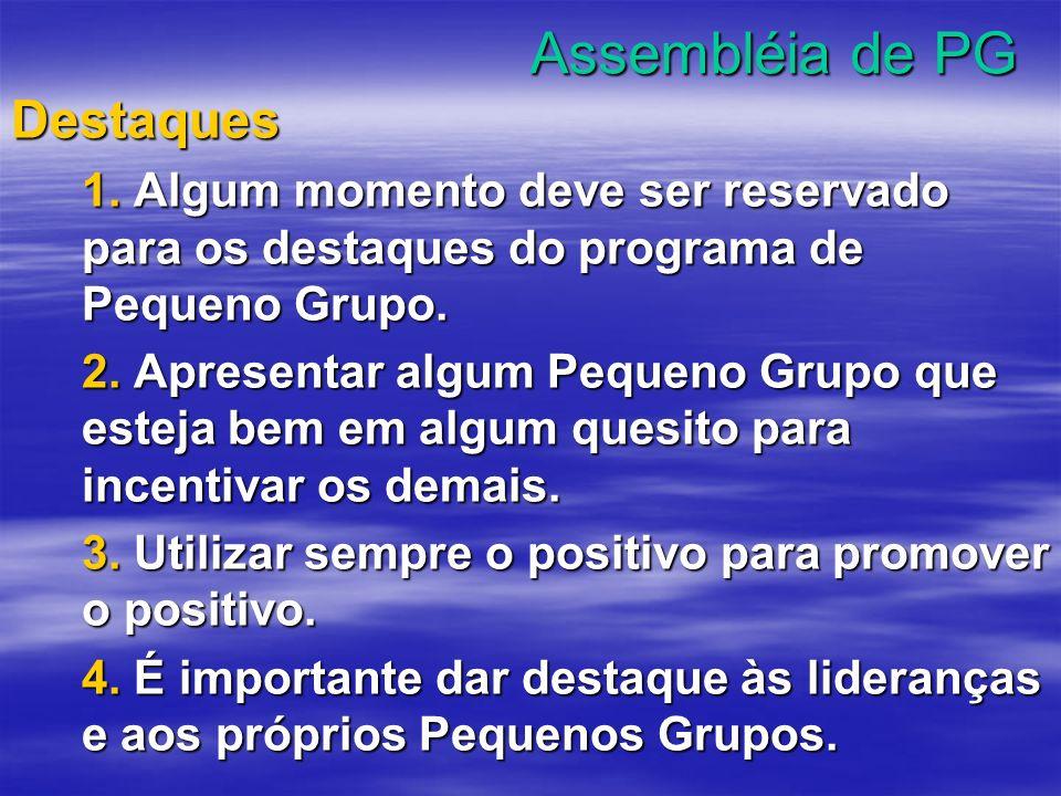 Assembléia de PG Destaques