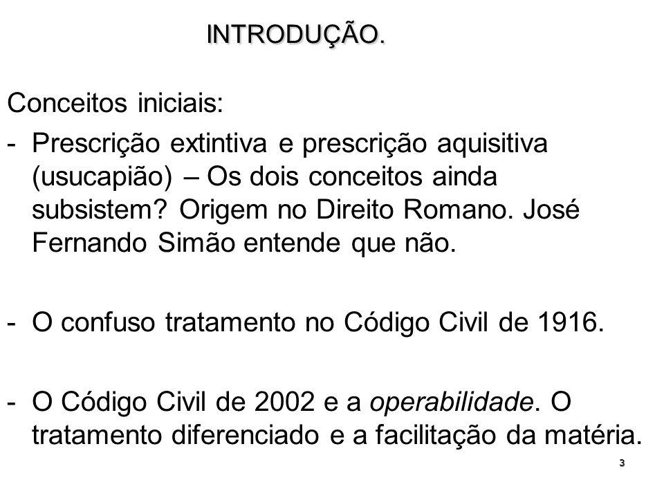 O confuso tratamento no Código Civil de 1916.