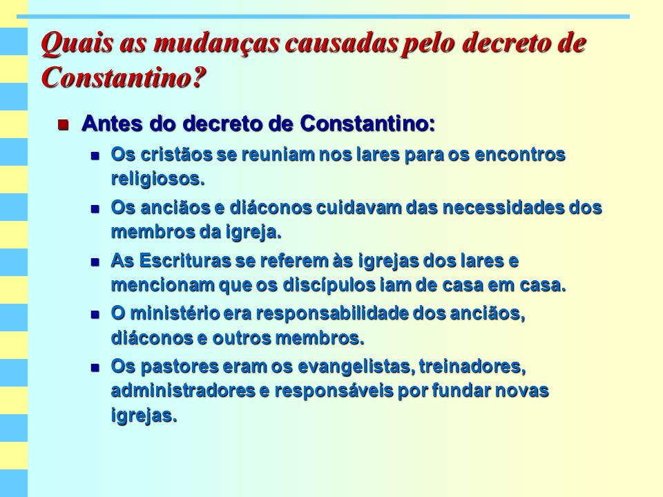 Quais as mudanças causadas pelo decreto de Constantino