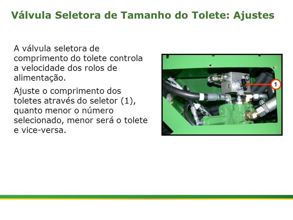 Válvula Seletora de Tamanho do Tolete: Ajustes