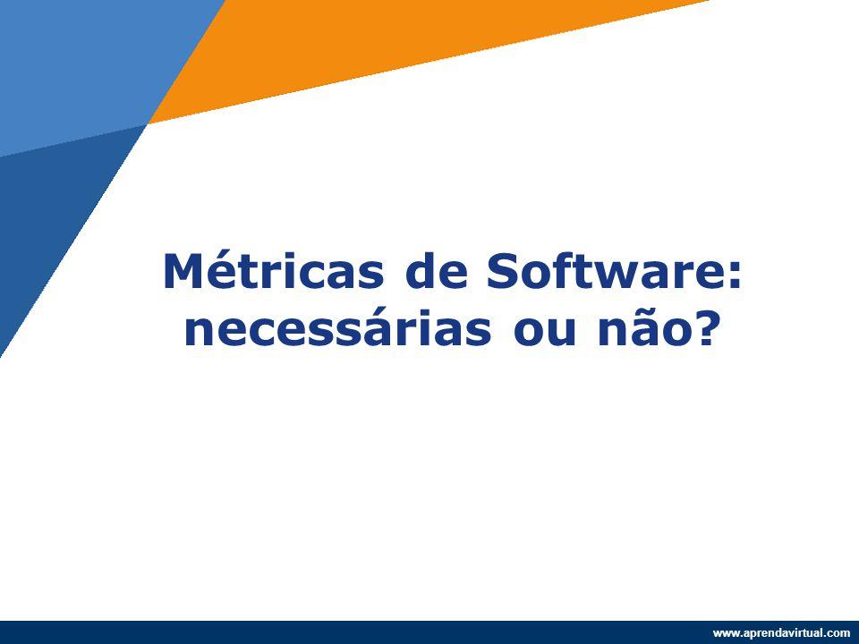 Métricas de Software: necessárias ou não