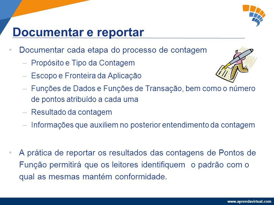 Documentar e reportar Documentar cada etapa do processo de contagem